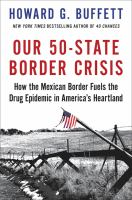 cover of library book Our 50-State Border Crisis