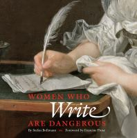 cover of library book Women Who Write are Dangerous