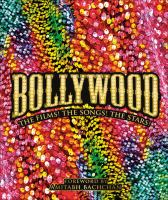 cover of library book Bollywood the Films the Songs the Stars