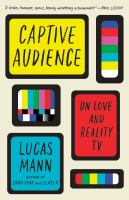 cover of library book Captive Audience on Love and Reality TV