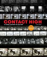 cover of library book Contact High a Visual History of Hip-Hop