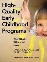 cover of library book High-Quality Early Childhood Programs the What, Why, and How