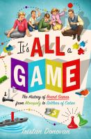 cover of library book It's All a Game the History of Board Games from Monopoly to Settlers of Catan