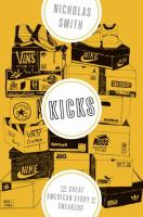 cover of library book Kicks: the Great American Story of Sneakers