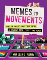 cover of library book Memes to Movements: how the world's most viral media is changing social protest and power