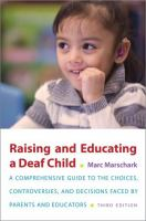 cover of library book Raising and Educating a Deaf Child a Comprehensive Guide to the Choices, Controversies, and Decisions Faced by Parents and Educators