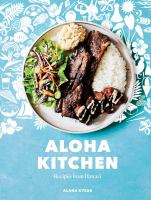cover of library book Aloha Kitchen Recipes from Hawai'i