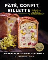 cover of library book Pate, Confit, Rillette Recipes from the Craft of Charcuterie