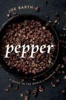 cover of library book Pepper a Guide to the World's Favorite Spice