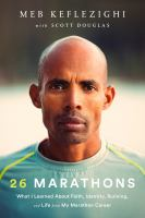 Library book cover 26 Marathons What I Learned about Faith Identity Running and Life from my Marathon Career