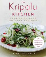 library book cover Kripalu Kitchen Nourishing Food for Body and Soul 125 Revitalizing Recipes from the Popular Wellness Retreat