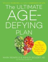 library book cover Ultimate Age-Defying Plan the Plant Based Way to Stay Mentally Sharp and Physically Fit