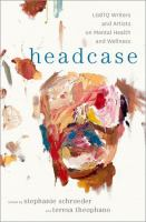 library book cover of Headcase LGBTQ Writers & Artists on Mental Health and Wellness
