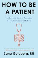 library book cover of How to be a Patient the Essential Guide to Navigating the World of Modern Medicine