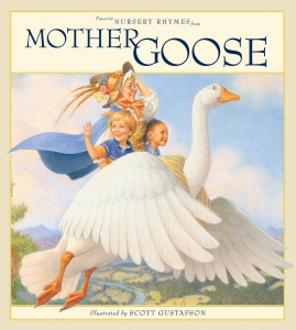 Favorite Nursey Rhymes from Mother Goose by Scott Gustafson